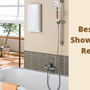 Best Ionic Shower Head Reviews & Guide in UK